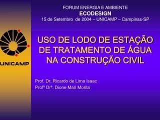 USO DE LODO DE ESTAÇÃO DE TRATAMENTO DE ÁGUA NA CONSTRUÇÃO CIVIL