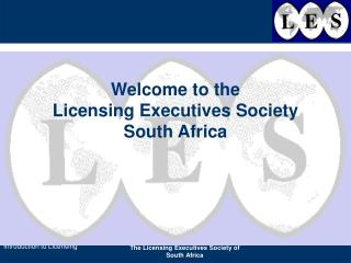 Welcome to the Licensing Executives Society South Africa