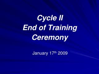 Cycle II End of Training  Ceremony