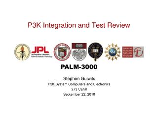 P3K Integration and Test Review