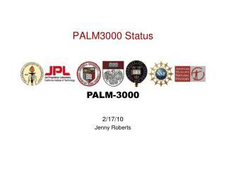 PALM3000 Status