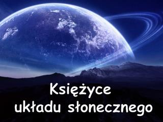 Księżyce  układu słonecznego