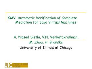 CMV: Automatic Verification of Complete        Mediation for Java Virtual Machines