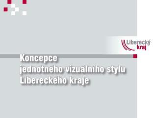Prezentace nového logotypu Libereckého kraje. Atmosféra a důvody vedoucí k myšlence jeho vzniku.