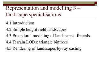 Representation and modelling 3  –  landscape specialisations