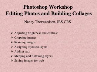 Photoshop Workshop  Editing Photos and Building Collages