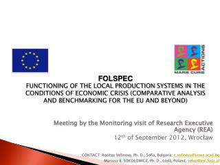 Meeting  by  the Monitoring visit  of  Research Executive Agency (REA)
