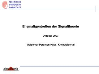 Ehemaligentreffen der Signaltheorie   Oktober 2007  Waldemar-Petersen-Haus, Kleinwalsertal