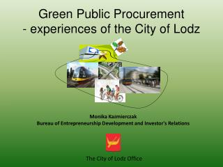 Green Public Procurement - experiences of the City of Lodz