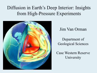 Diffusion in Earth's Deep Interior: Insights from High-Pressure Experiments