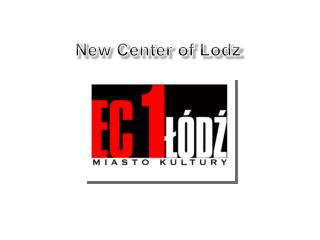 New Center of  Lodz