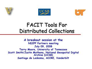 FACIT Tools For  Distributed Collections