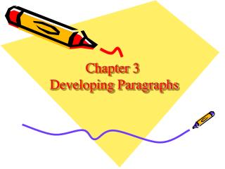 Chapter 3  Developing Paragraphs