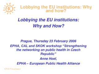 Lobbying the EU institutions: Why and how?