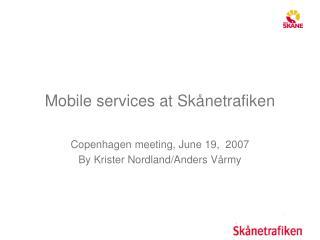 Mobile services at Skånetrafiken
