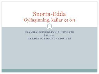 Snorra-Edda Gylfaginning, kaflar 34-39