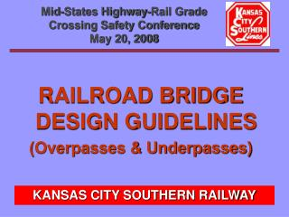 Mid-States Highway-Rail Grade Crossing Safety Conference May 20, 2008