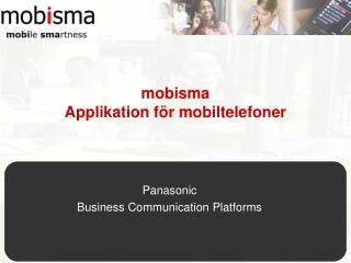 mobisma  Applikation för mobiltelefoner