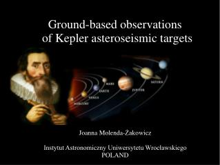 Ground-based observations of Kepler asteroseismic targets
