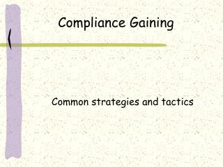 Compliance Gaining