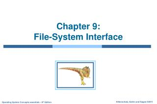 Chapter 9:   File-System Interface