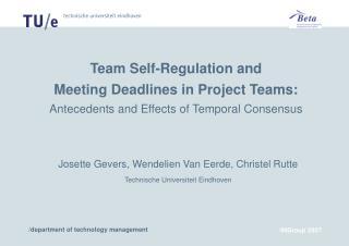 Josette Gevers, Wendelien Van Eerde, Christel Rutte Technische Universiteit Eindhoven