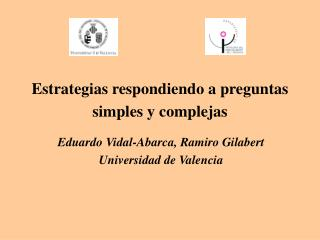 Estrategias respondiendo a preguntas simples y complejas