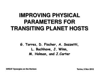 IMPROVING PHYSICAL PARAMETERS FOR TRANSITING PLANET HOSTS