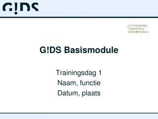 G!DS Basismodule