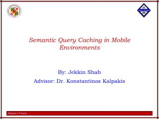 Semantic Query Caching in Mobile Environments