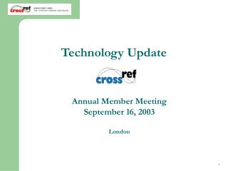 Annual Member Meeting September 16, 2003 London
