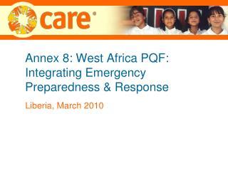 Annex 8: West Africa PQF: Integrating Emergency Preparedness & Response