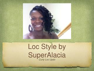 Loc Style by SuperAlacia