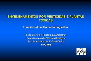 ENVENENAMENTOS POR PESTICIDAS E PLANTAS TÓXICAS