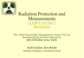Kadri Isakar , Enn Realo Institute of Physics, University of Tartu