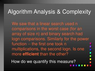 Algorithm Analysis & Complexity