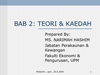 BAB 2: TEORI & KAEDAH