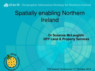 Spatially enabling Northern Ireland