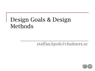 Design Goals & Design Methods