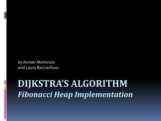 Dijkstra's  Algorithm  Fibonacci Heap Implementation