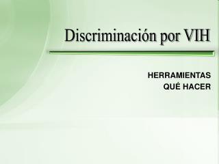 Discriminación por VIH