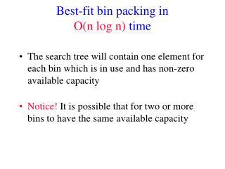 Best-fit bin packing in O(n log n)  time