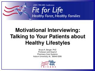 Motivational Interviewing: Talking to Your Patients about  Healthy Lifestyles