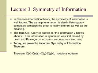 Lecture 3. Symmetry of Information