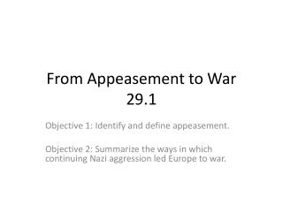 From Appeasement to War 29.1