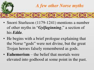 A few other Norse myths