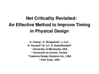 Net Criticality Revisited:  An Effective Method to Improve Timing in Physical Design