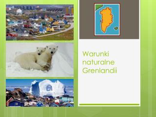 Warunki naturalne Grenlandii