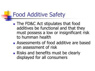 Food Additive Safety