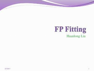FP Fitting